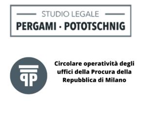 Circolare operatività degli uffici della Procura della Repubblica di Milano