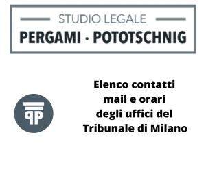 Elenco contatti email e orari degli uffici del Tribunale di Milano