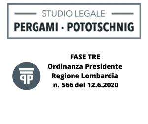 FASE TRE Ordinanza Presidente Regione Lombardia n. 566 del 12.6.2020