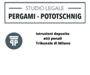 Istruzioni deposito atti penali Tribunale di Milano