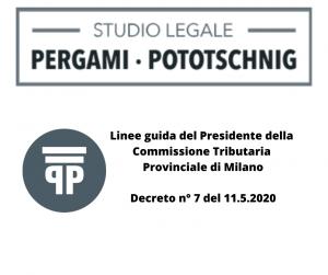 Linee guida del Presidente della Commissione Tributaria Provinciale di Milano (decreto n. 7 del giorno 11.5.2020)