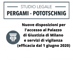 Nuove disposizioni per l'accesso al Palazzo di Giustizia di Milano