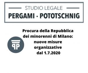 Procura della Repubblica dei minorenni di Milano nuove misure organizzative