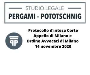 Protocollo d'intesa Corte Appello di Milano e Ordine Avvocato di Milano 14.11.2020